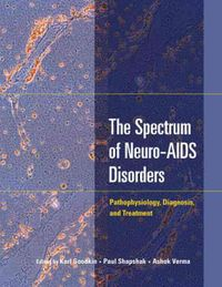 The Spectrum of Neuro-AIDS Disorders