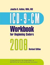 ICD-9-CM 2008 for Beginning Coders