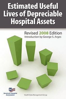Estimated Useful Lives of Depreciable Hospital Assets 2008