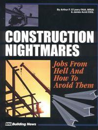 Construction Nightmares