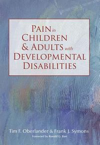 Pain in Children And Adults With Developmental Disabilities