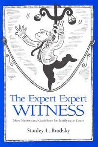 The Expert Expert Witness