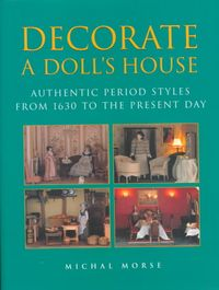 Decorate a Dolls House