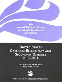 United States Catholic Elementary and Secondary Schools 2013-2014