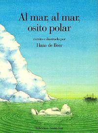Al Mar, Al Mar, Osito Polar / Ahoy There, Little Polar Bear