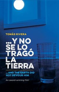 Y no se lo trag? la tierra/ And the Earth Did Not Devour Him