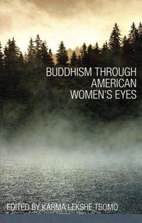 Buddhism Through American Women's Eyes