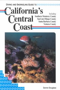 Diving and Snorkeling Guide to California's Central Coast