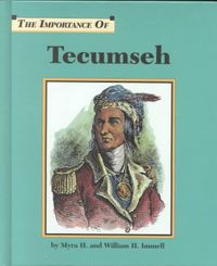 The Importance of Tecumseh