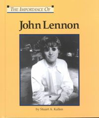 The Importance of John Lennon