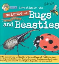 Lab Brats Investigate the Science of Bugs and Beasties