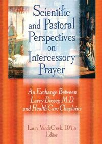 Scientific and Pastoral Perspectives on Intercessory Prayer