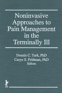 Noninvasive Approaches to Pain Management in the Terminally Ill