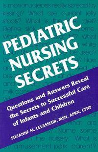 Pediatric Nursing Secrets