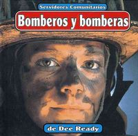 Bomberos Y Bomberas(Fire Fighters)