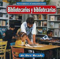 Bibliotecarios Y Bibliotecarias/Librarians