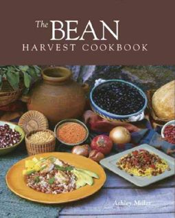 The Bean Harvest Cookbook