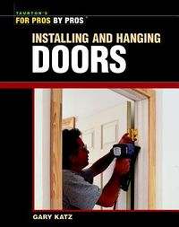 Installing and Hanging Doors