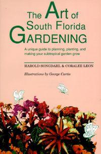 The Art of South Florida Gardening