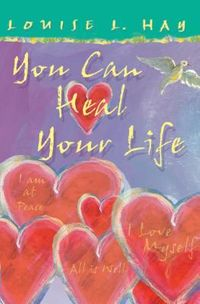 You Can Heal Your Life Gift Edition