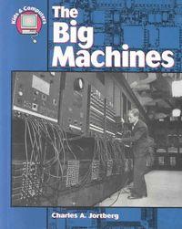 The Big Machines