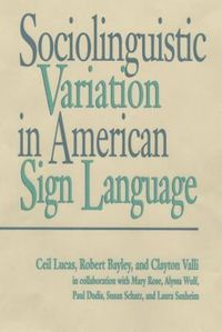 Sociolinguistic Variation in American Sign Language