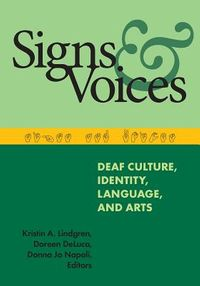 Signs and Voices