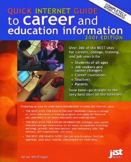 Quick Internet Guide to Career and Education Information 2001