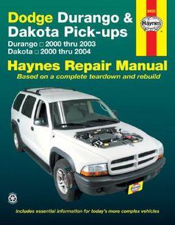 Dodge Durango & Dakota Pick-ups Automotive Repair Manual