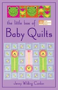 The Little Box of Baby Quilts