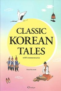 Classic Korean Tales With Commentaries