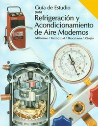Guia De Estudio Para Refrigeracion Y Acondicionamiento De Aire Modernos