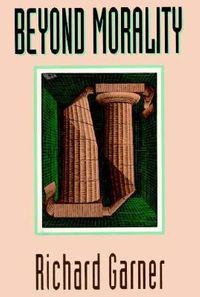 Beyond Morality