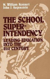 The School Superintendency