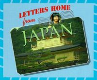 Letters Home from Japan