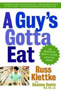 A Guy's Gotta Eat