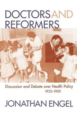 Doctors and Reformers