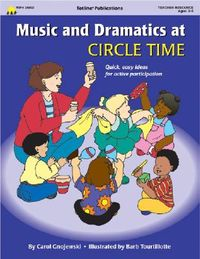 Music & Dramatics at Circle Time