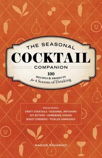 The Seasonal Cocktail Companion