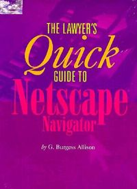 The Lawyer's Quick Guide to Netscape Navigator