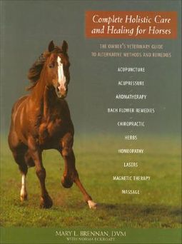 Complete Holistic Care and Healing for Horses