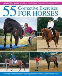 55 Corrective Exercises for Horses