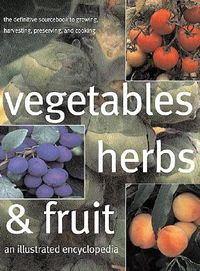 Vegetables, Herbs, and Fruit