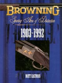 Browning Sporting Arms of Distinction