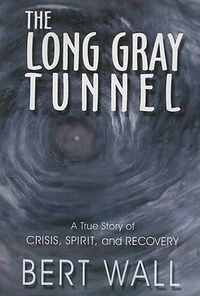 The Long Gray Tunnel