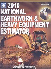 National Earthwork & Heavy Equipment Estimator 2010