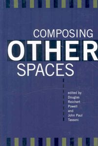 Composing Other Spaces