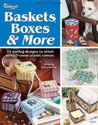 Baskets, Boxes & More
