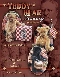 Teddy Bear Treasury a Salute to Teddy