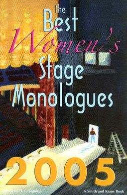 The Best Women's Stage Monologues 2005